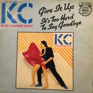 KC & The Sunshine Band - Give It Up / It's Too Hard To Say Goodbye