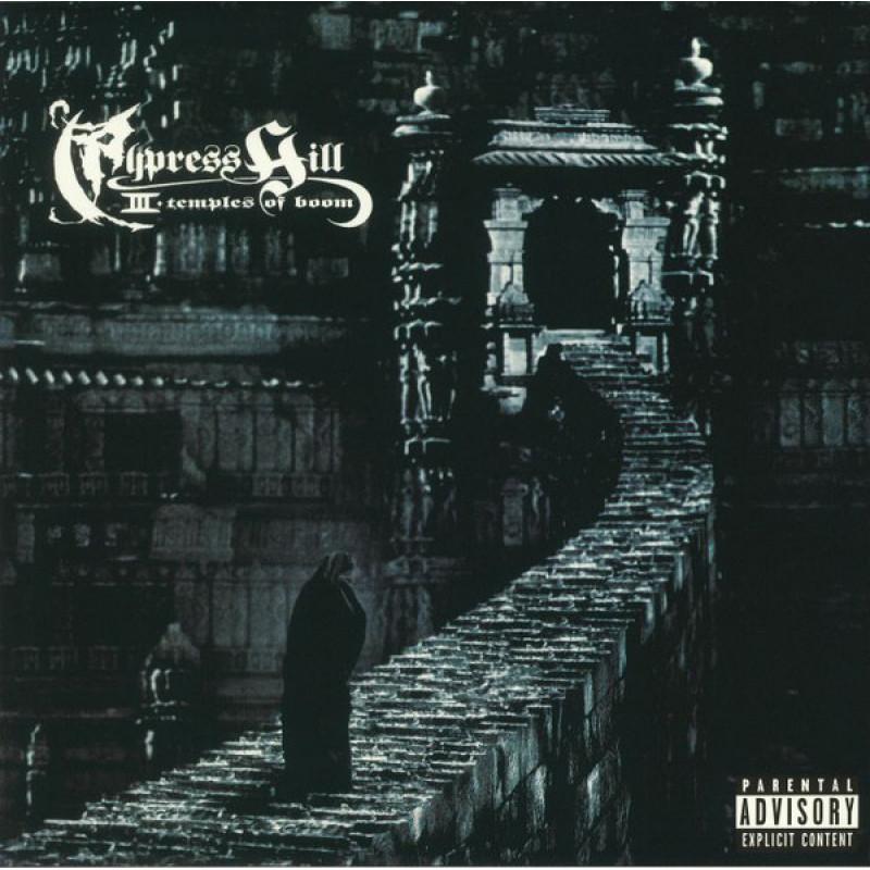 Cypress Hill – III - Temples Of Boom