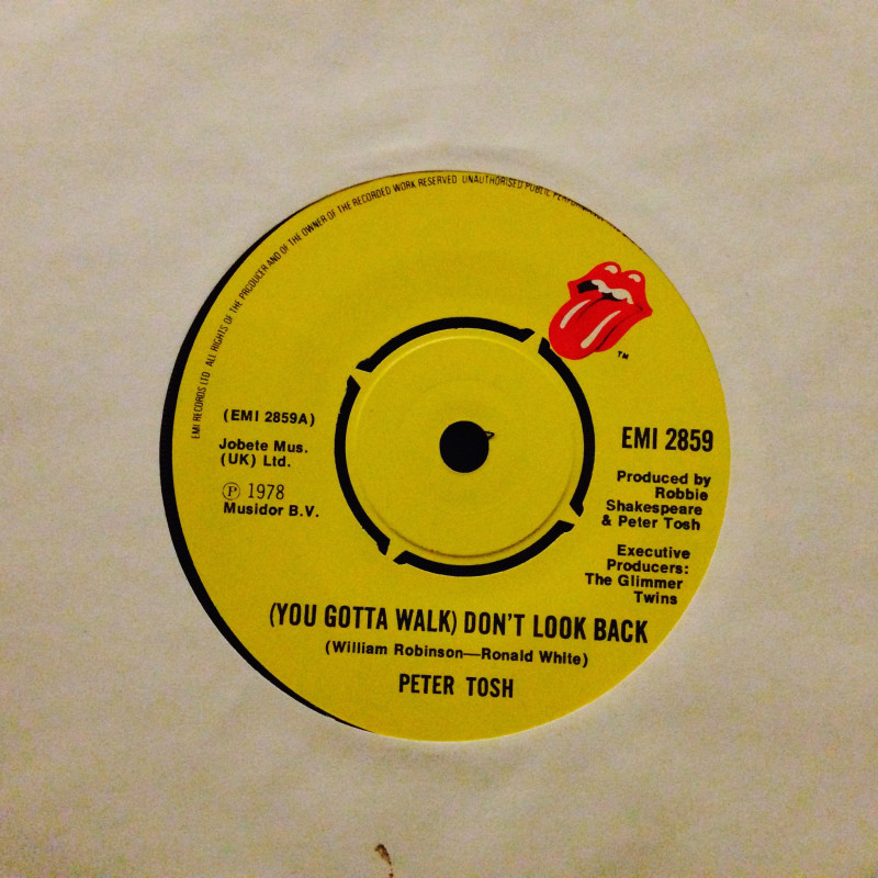 Peter Tosh (You gotta walk) don`t look back / Soon come