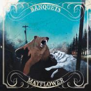 Banquets / Mayflower – Banquets / Mayflower