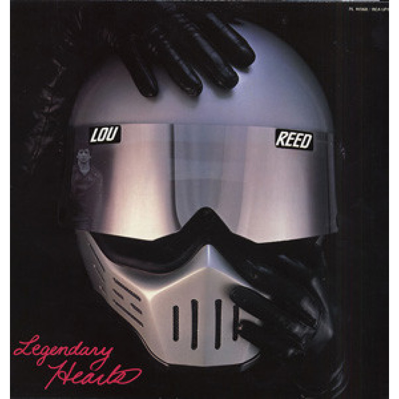 Lou Reed – Legendary Hearts