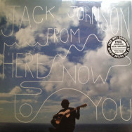 Jack Johnson– From Here To Now To You
